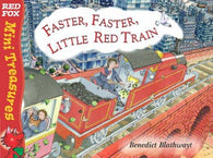 9780099475668 Mini Treasures: Faster, Faster, Little Red Train - By Benedict Blathwayt