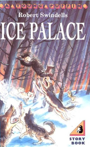 The Ice Palace - by Robert Swindells