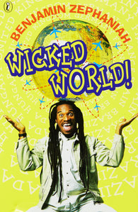 Wicked World! - by Benjamin Zephaniah