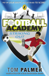 Football Academy: Striking Out-9780141324685