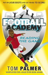 Football Academy: Reading the Game-9780141324708