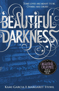 Beautiful Darkness - by Kami Garcia & Margaret Stohl 9780141326092