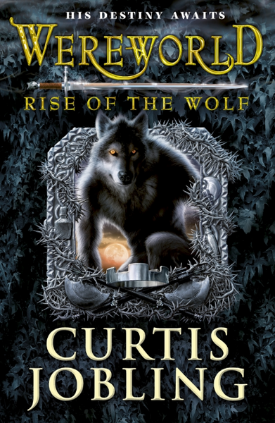 9780141333397 Wereworld 1: Rise of the Wolf - Signed Copy, by Curtis Jobling