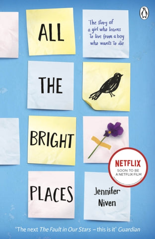All the Bright Places - by Jennifer Niven