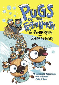 Pugs of the Frozen North - Signed by Sarah McIntyre 9780192734921
