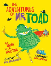 9780192738677 Adventures of Mr Toad - by Tom Moorhouse, Illustrated & Signed by David Roberts
