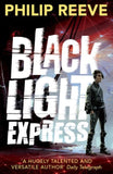 Railhead 2: Black Light Express - by Philip Reeve