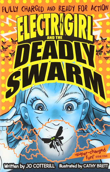 9780192745927 Electrigirl & the Deadly Swarm - Signed Copy, by Jo Cotterill