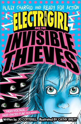 Electrigirl & the Invisible Thieves - Signed Copy, by Jo Cotterill