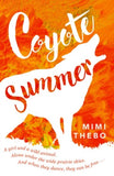 Coyote Summer - Signed Copy, by Mimi Thebo