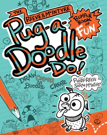 Pug-a-Doodle-Do! - by Philip Reeve & Sarah McIntyre 9780192764041
