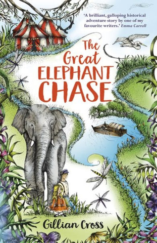 The Great Elephant Chase - by Gillian Cross