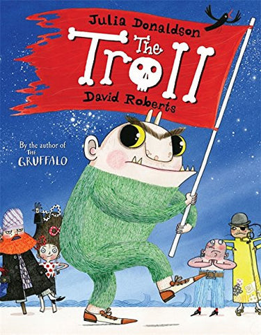 9780230017948 The Troll - by Julia Donaldson, Signed & Illustrated by David Roberts
