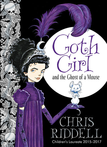 Goth Girl & the Ghost of a Mouse - Signed Copy, by Chris Riddell 9780230759800