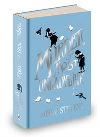 Murder Most Unladylike - Signed Anniversary Edition by Robin Stevens