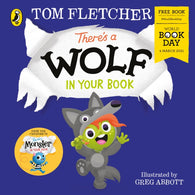 WBD 2021: There's a Wolf in Your Book - by Tom Fletcher & Greg Abbott