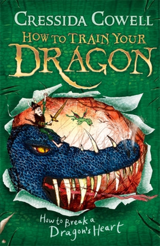 How to Train Your Dragon: Book 8 - How To Break A Dragon's Heart - by Cressida Cowell