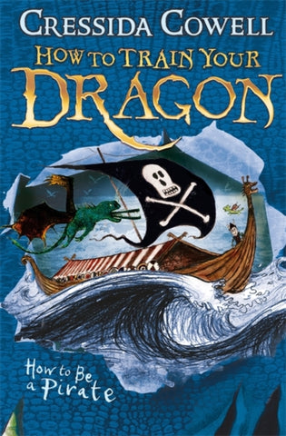 How To Train Your Dragon: Book 2 - How To Be A Pirate - by Cressida Cowell