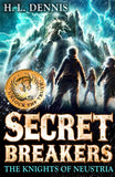 Secret Breakers 3: Knights of Neustria - Signed Copy, by H.L. Dennis 9780340999639