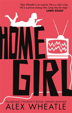 Home Girl - Signed Copy, by Alex Wheatle