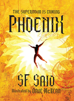 9780385618144 Collector's Item: Phoenix - 1st Edition Hardback - Double Signed by SF Said & Dave McKean (Illustrator)