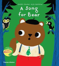 A Song for Bear - Double Signed Copy by Gabby Dawnay & Alex Barrow