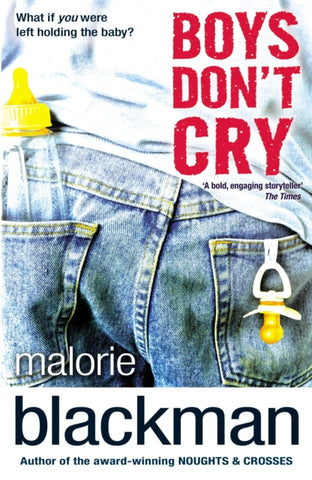 Boys Don't Cry - by Malorie Blackman