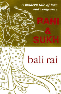 Rani & Sukh - Signed Copy, by Bali Rai 9780552548908