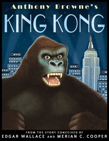 King Kong - by Anthony Browne