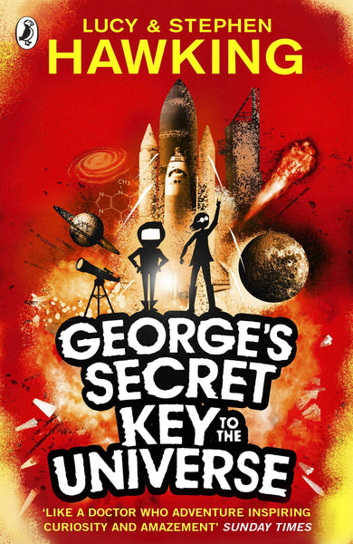 George's Secret Key to the Universe SERIES - Written by Lucy & Stephen Hawking, Signed & Illustrated by Garry Parsons