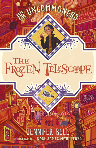 The Uncommoners (3): The Frozen Telescope - Signed Copy, by Jennifer Bell