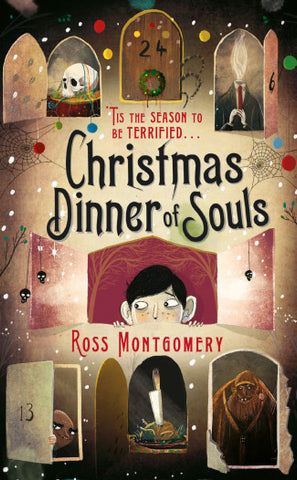 Christmas Dinner of Souls - Signed Copy, by Ross Montgomery 9780571317974