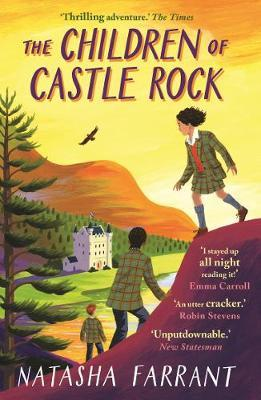 The Children of Castle Rock - by Natasha Farrant