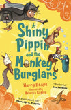 Shiny Pippin (2) and the Monkey Burglars - Signed by Harry Heape, Illustrated by Rebecca Bagley