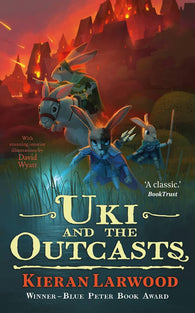 Uki and the Outcasts (Hardback) - Signed Copy, by Kieran Larwood
