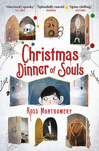 Christmas Dinner of Souls - Signed by Ross Montgomery