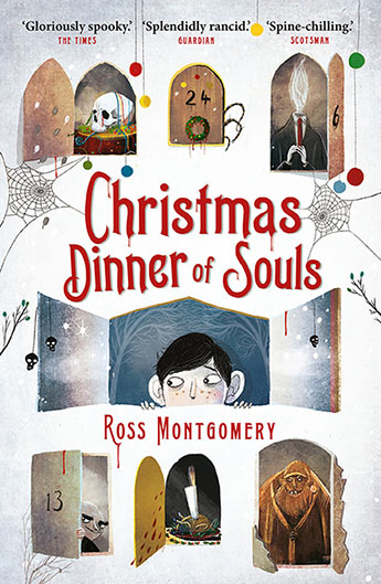 Christmas Dinner of Souls - Signed Copy, by Ross Montgomery