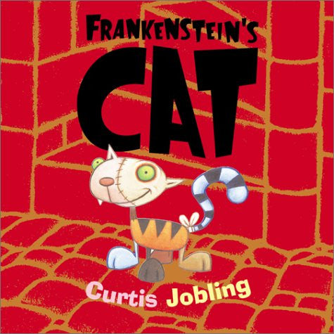 Frankenstein's Cat - Signed Copy, by Curtis Jobling 9780689846953