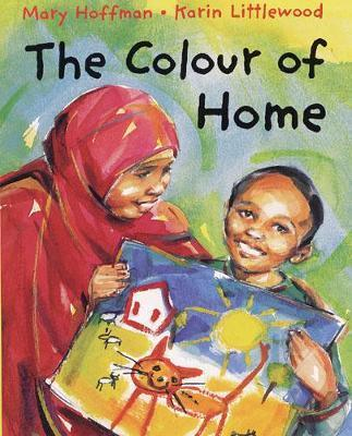 The Colour of Home - By Mary Hoffman and Karin Littlewood