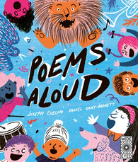Poems Aloud: An Anthology of Poems to Read Out Loud - Signed Copy, by Joseph Coelho