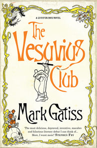 The Vesuvius Club : A Lucifer Box Novel - Signed Copy, by Mark Gatiss 9780743483797