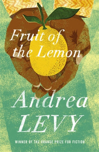 Fruit of the Lemon - by Andrea Levy