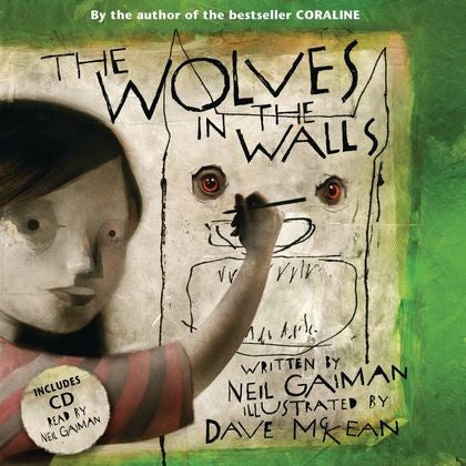 9780747591627 The Wolves in the Walls, by Neil Gaiman, Signed & Illustrated by Dave McKean