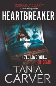Heartbreaker - Signed Copy, by Tania Carver