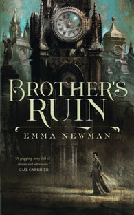 9780765393968 Brother's Ruin - Signed Copy, by Emma Newman