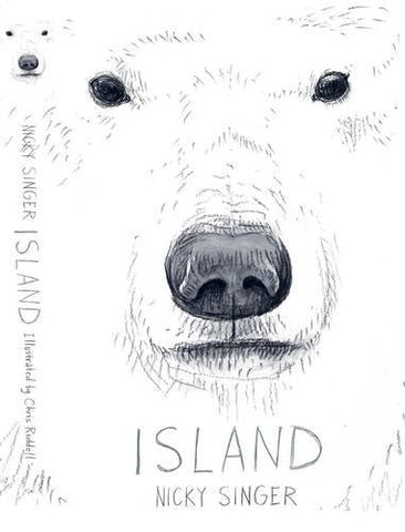Island - by Nicky Singer, Signed & Illustrated by Chris Riddell