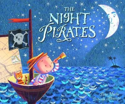 The Night Pirates - by Peter Harris and Deborah Allwright