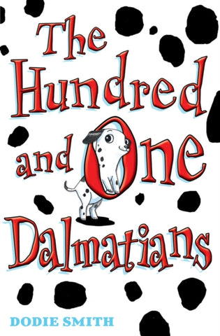 Hundred and One Dalamations - by Dodie Smith, with illustrations by David Roberts