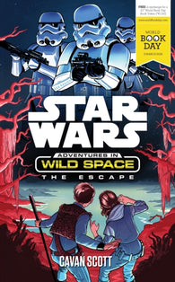 WBD: Star Wars Adventures in Wild Space: The Escape - by Cavan Scott