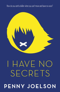 I Have No Secrets - Signed Copy, by Penny Joelson